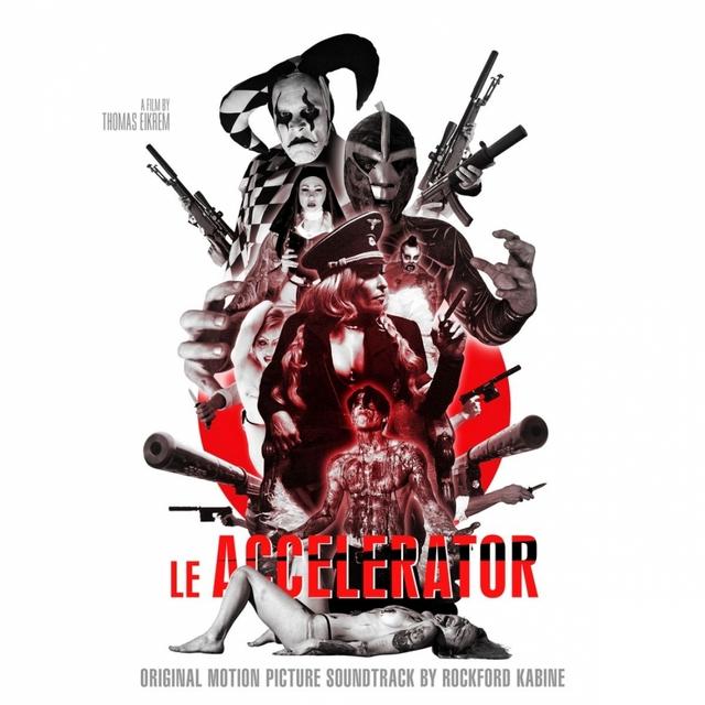 Le Accelerator (Original Motion Picture Soundtrack)