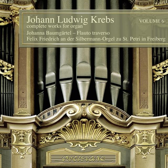Johann Ludwig Krebs: Complete Works for Organ, Vol. 6