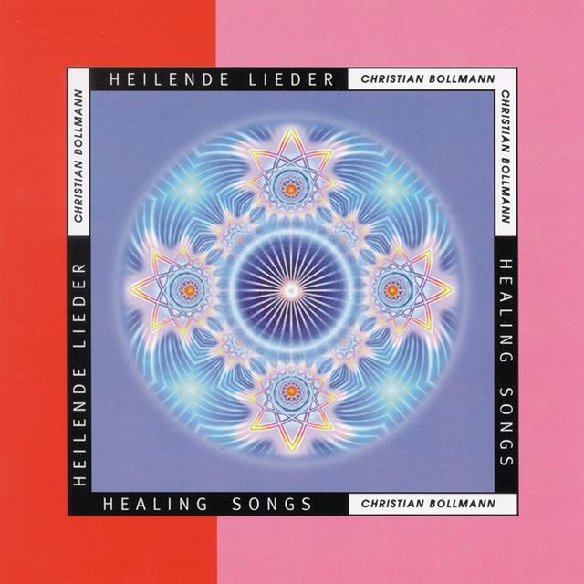 Heilende Lieder - Healing Songs