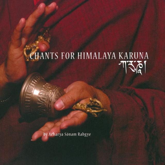 Chants for Himalaya Karuna