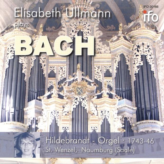 Elisabeth Ullmann Plays Bach