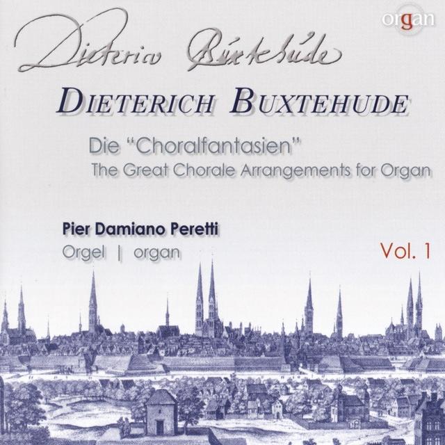 Buxtehude: Die Choralfantasien, Vol. 1