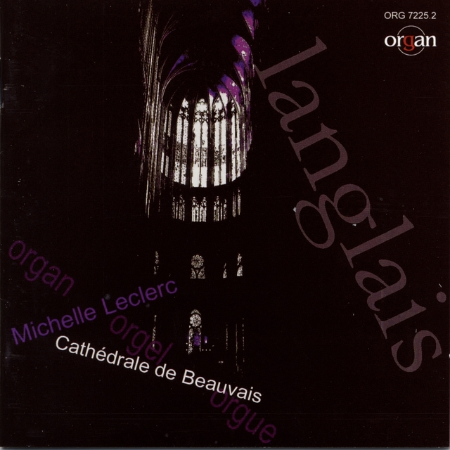 Langlais in memoriam: Organ Works