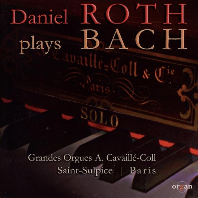 Daniel Roth Plays Bach