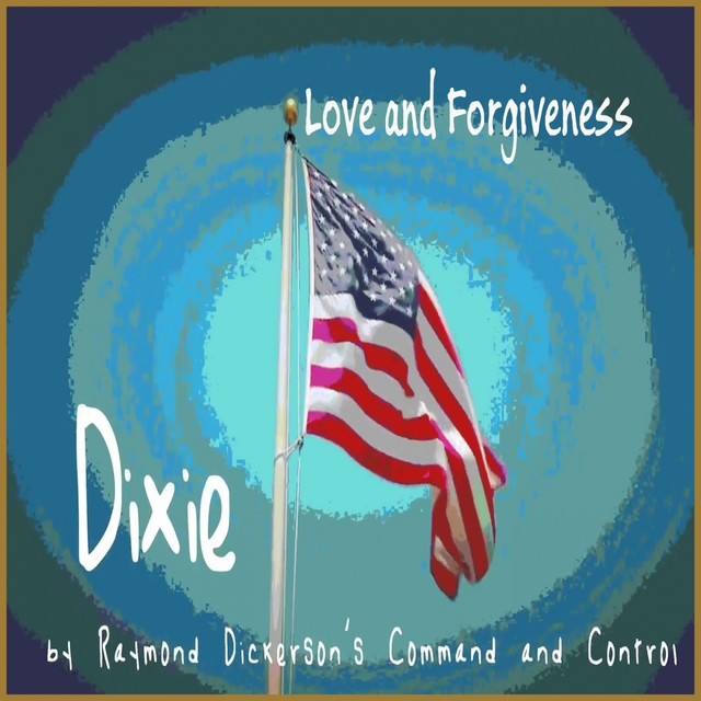 Dixie (Love and Forgiveness)