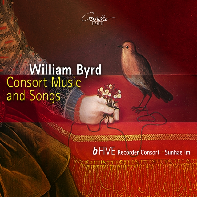 William Byrd: Consort Music and Songs