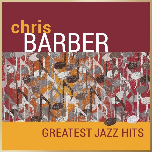 Chris Barber - Greatest Jazz Hits