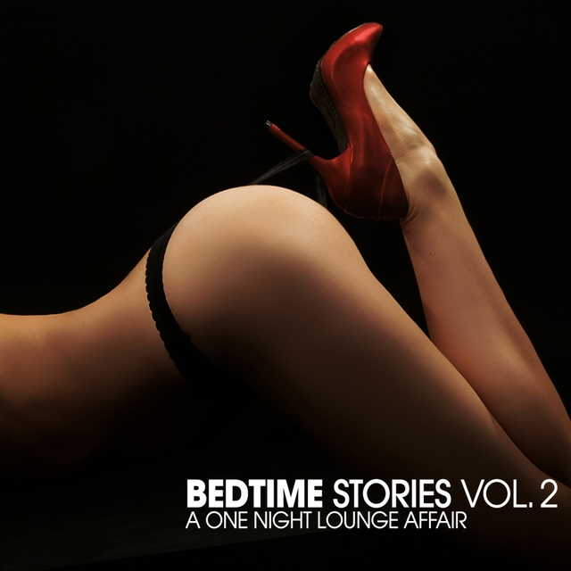 Bedtime Stories, Vol. 2 : A One Night Lounge Affair