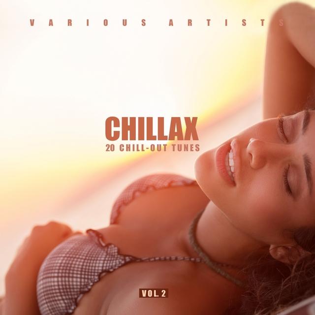 Couverture de Chillax (20 Chill-Out Tunes), Vol. 2