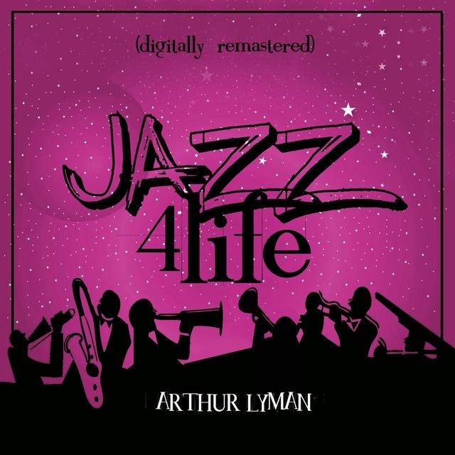 Jazz 4 Life (Digitally Remastered)