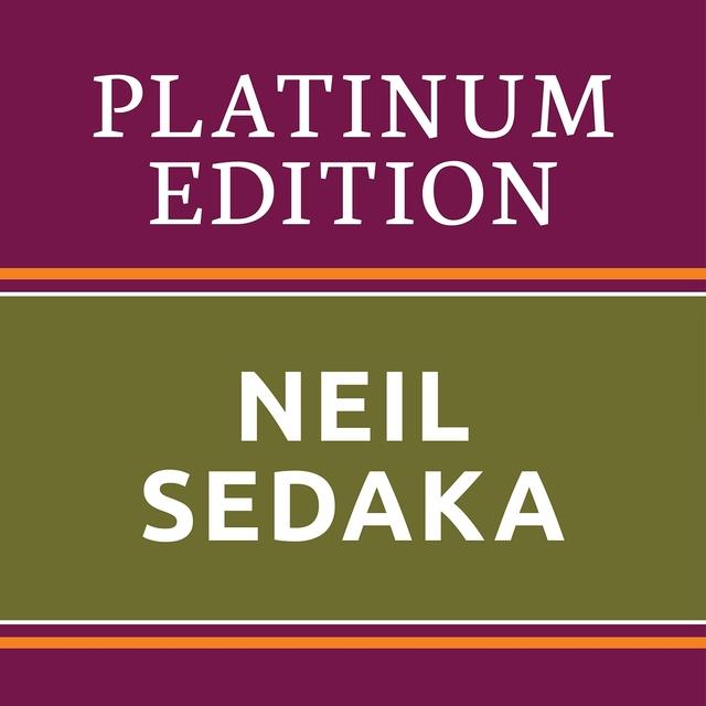 Neil Sedaka - Platinum Edition