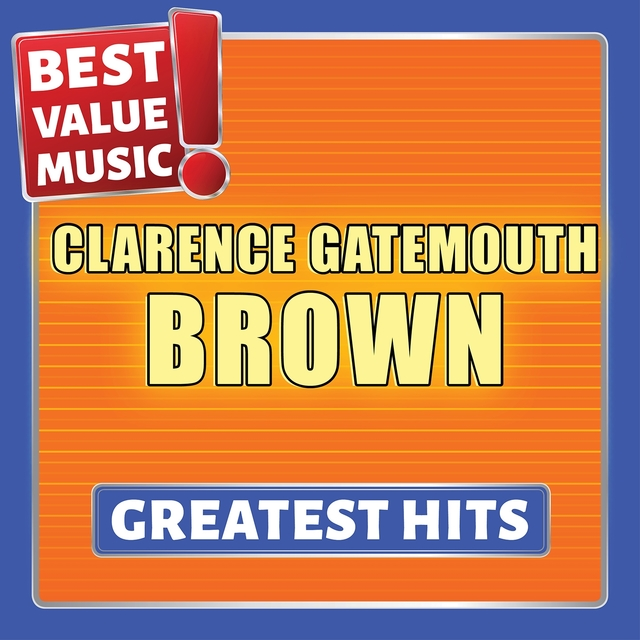 Clarence Gatemouth Brown - Greatest Hits