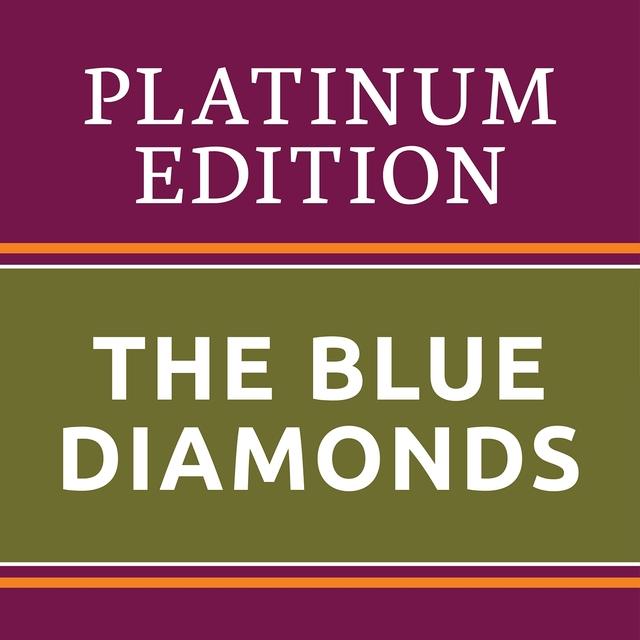 The Blue Diamonds - Platinum Edition