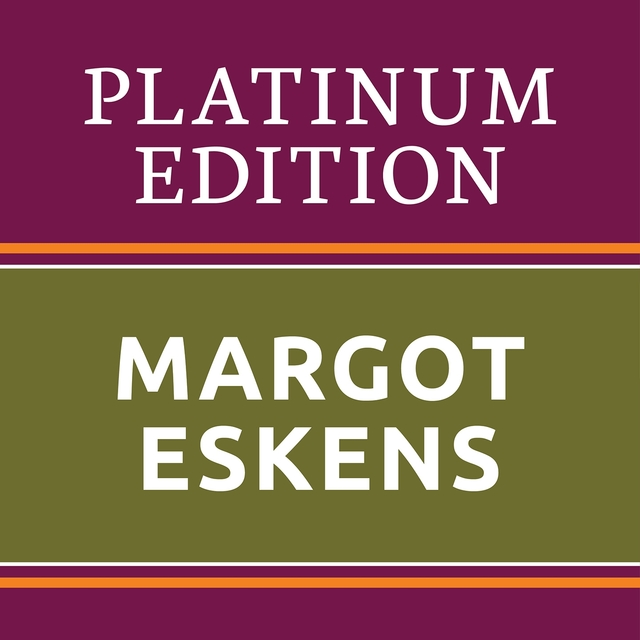 Margot Eskens - Platinum Edition