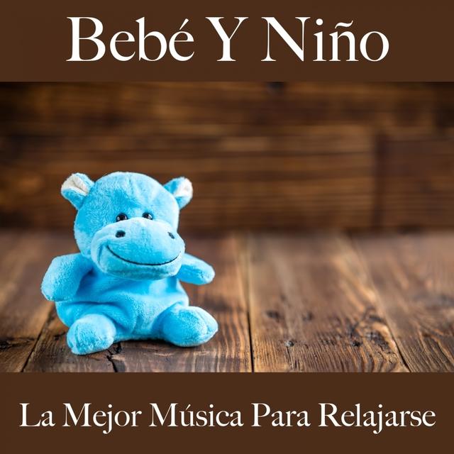Bebé Y Niño: La Mejor Música Para Relajarse: Ensueños Electrónicos - La Mejor Música Para Dormir