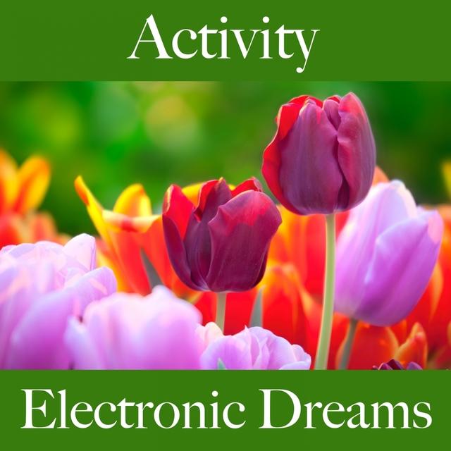 Activity: Electronic Dreams - Die Besten Sounds Zum Workout