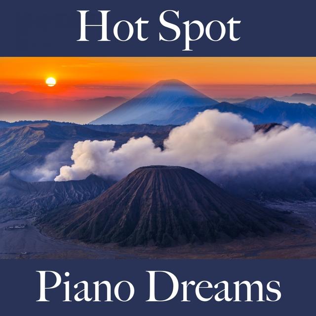 Hot Spot: Piano Dreams - Os Melhores Sons Para Relaxar