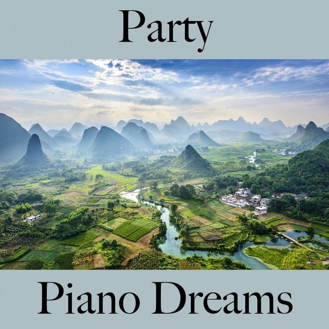 Party: Piano Dreams - Die Besten Sounds Zum Feiern