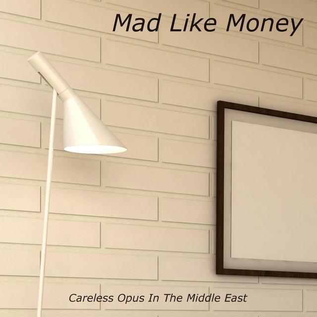 Mad Like Money