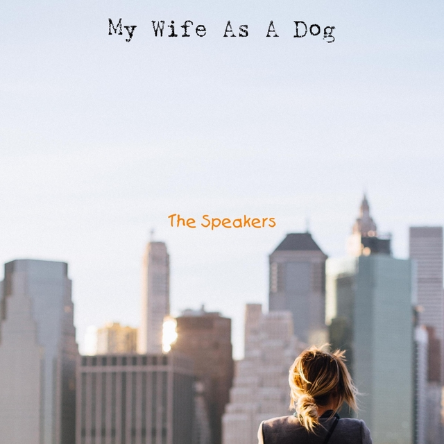 My Wife As A Dog