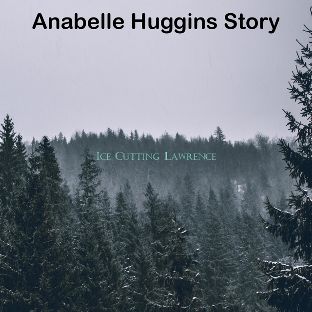 Anabelle Huggins Story