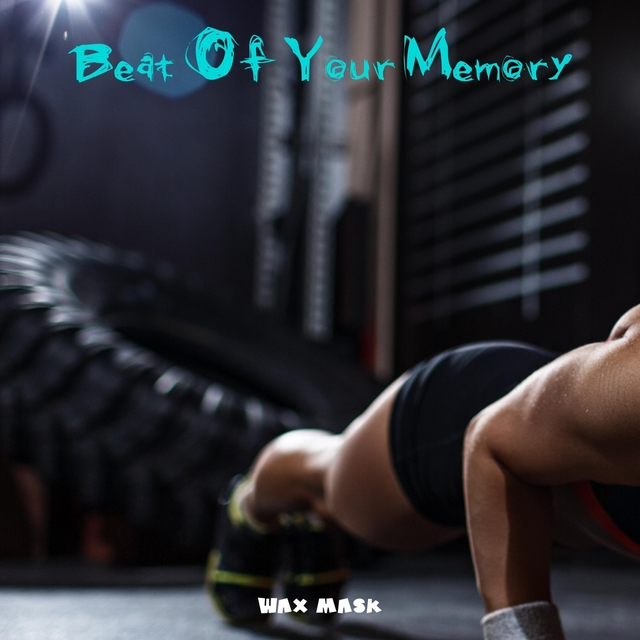 Beat Of Your Memory