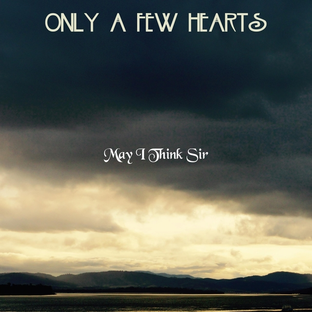 Only A Few Hearts