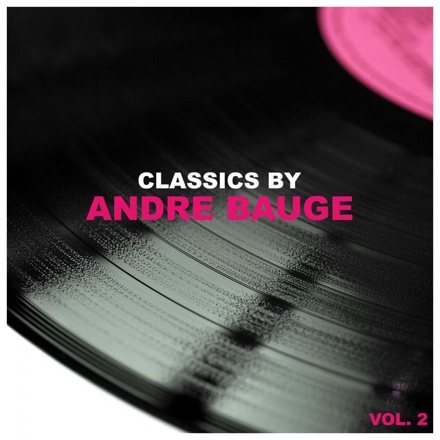 Couverture de Classics by Andre Bauge, Vol. 2