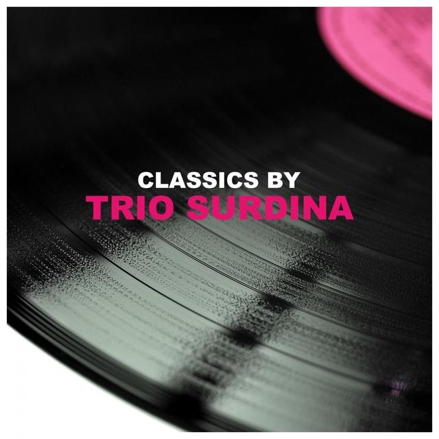 Classics by Trio Surdina
