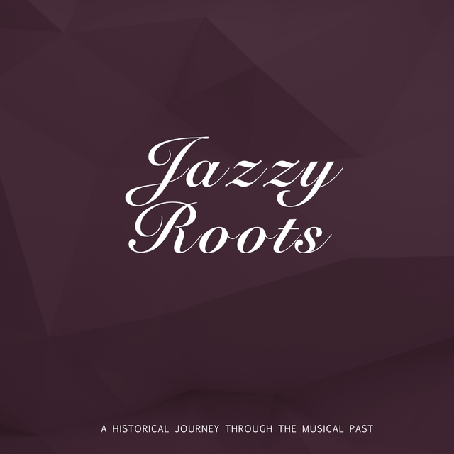 Jazzy Roots