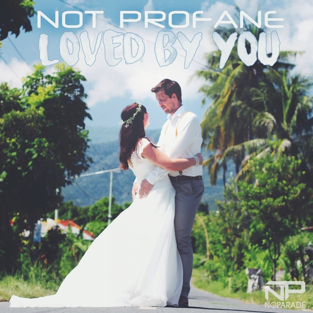 Loved by You (Wedding Songs - Remixes)