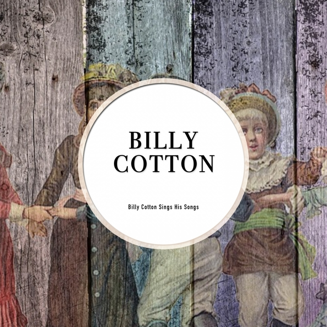 Billy Cotton Sings His Songs