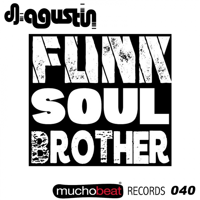 Funk Soul Brother