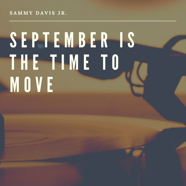 September is the Time to Move