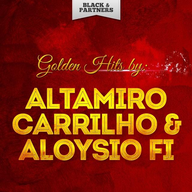 Golden Hits By Altamiro Carrilho & Aloysio Fi