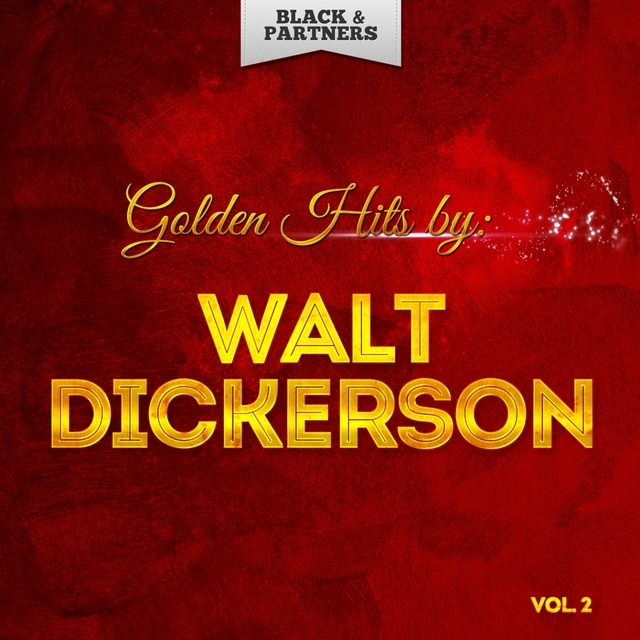 Golden Hits By Walt Dickerson Vol 2