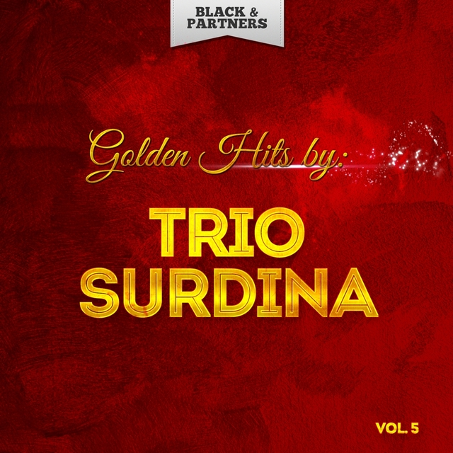 Golden Hits By Trio Surdina Vol 5
