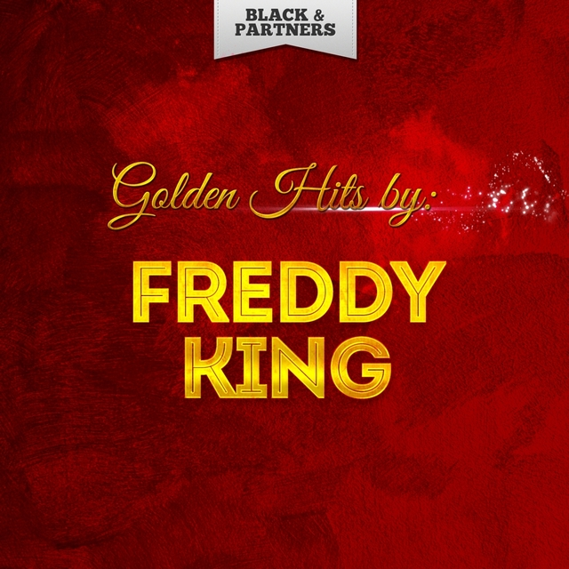 Golden Hits By Freddy King
