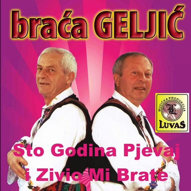 Sto Godina Pjevaj I Zivio Mi Brate