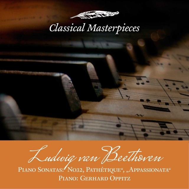 """Ludwig van Beethoven Piano Sonatas No32, Pathétique"""", """"Appassionata"""""""