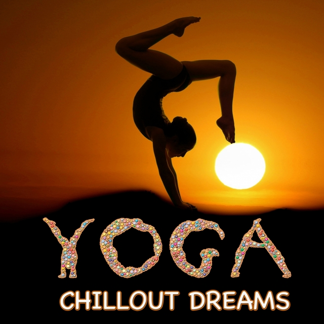 Couverture de Yoga Chillout Dreams