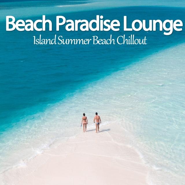 Couverture de Beach Paradise Lounge