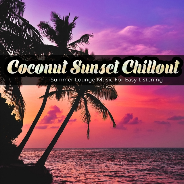 Coconut Sunset Chillout