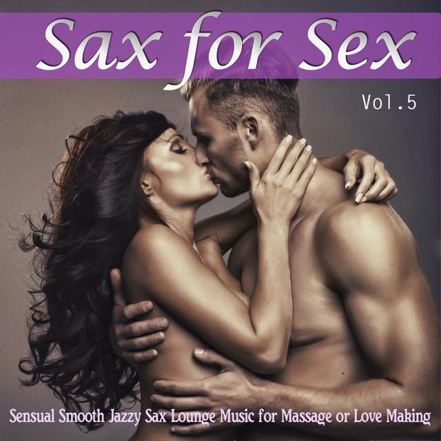 Sax For Sex, Vol. 5