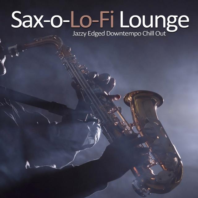 Sax-o-Lo-Fi Lounge