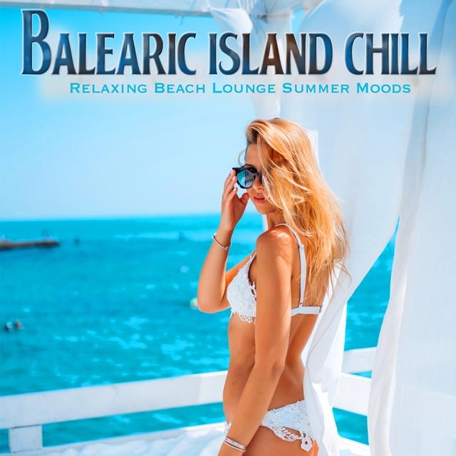 Couverture de Balearic Island Chill
