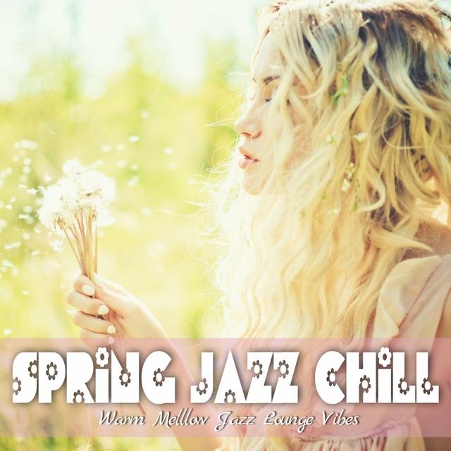 Couverture de Spring Jazz Chill