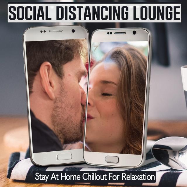 Couverture de Social Distancing Lounge