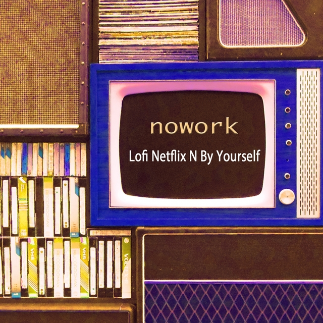 Lofi Netflix N By Yourself