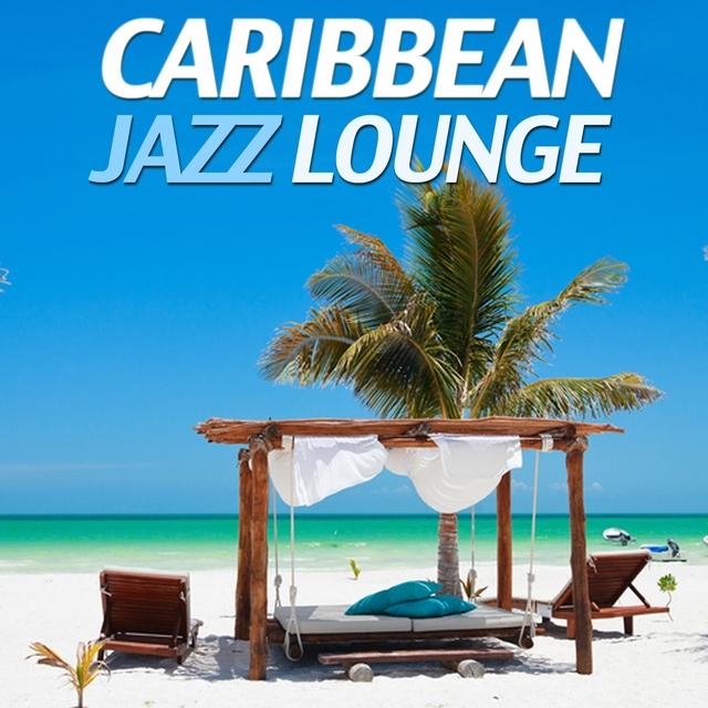 Couverture de Caribbean Jazz Lounge